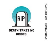 death takes no bribes... | Shutterstock .eps vector #1351098893