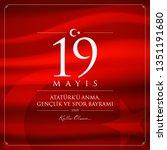 19 mayis ataturk u anma ... | Shutterstock .eps vector #1351191680