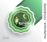 ramadan kareem paper art or... | Shutterstock .eps vector #1351823456