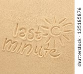 decoration of sand and last... | Shutterstock . vector #135185876