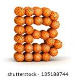 Letter B From Basketball Balls...