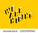 we are hiring isometric vector... | Shutterstock .eps vector #1351934540