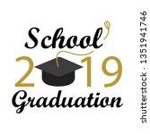 school graduation 2019 | Shutterstock .eps vector #1351941746