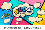 blog pop art cloud bubble.... | Shutterstock .eps vector #1352074586