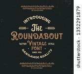 """the roundabout"". retro font.... 