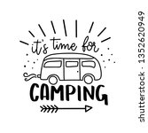 time for camping. hand drawn... | Shutterstock .eps vector #1352620949