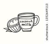 coconut milk in a cup doodle... | Shutterstock .eps vector #1352649113