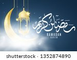 ramadan kareem greeting card.... | Shutterstock .eps vector #1352874890
