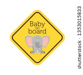 baby on board yellow safety... | Shutterstock .eps vector #1353015833