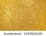 golden glitter abstract... | Shutterstock . vector #1353062240