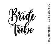 bride tribe bachelorette party...   Shutterstock .eps vector #1353157670