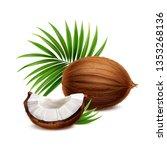 coconut fresh whole and segment ... | Shutterstock .eps vector #1353268136