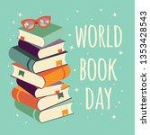 world book day  stack of books... | Shutterstock .eps vector #1353428543