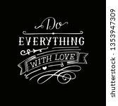 hand lettering do everything... | Shutterstock .eps vector #1353947309