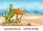 a wooden sign in the desert... | Shutterstock .eps vector #135419636