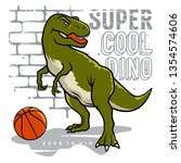 dinosaur and slogan typography... | Shutterstock .eps vector #1354574606