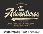 """the adventures"". vintage... | Shutterstock .eps vector #1354706360"