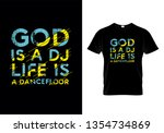 god is a dj life is a dance... | Shutterstock .eps vector #1354734869