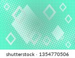 beautiful mint abstract... | Shutterstock . vector #1354770506
