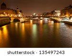 Seine River With Pont Notre...