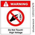 high voltage inside do not open ... | Shutterstock . vector #1355137679