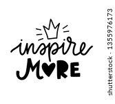 inspire more. vector typography ... | Shutterstock .eps vector #1355976173