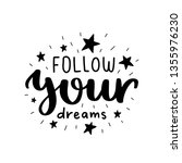 follow your dream. vector...   Shutterstock .eps vector #1355976230