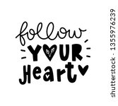 follow your heart. vector...   Shutterstock .eps vector #1355976239