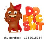do epic shit concept card with... | Shutterstock .eps vector #1356015359