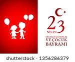 23 april children's day turkish ... | Shutterstock .eps vector #1356286379