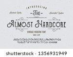 """ the almost hardcore"". vintage ... | Shutterstock .eps vector #1356931949"