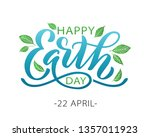 happy earth day hand lettering... | Shutterstock .eps vector #1357011923