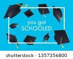 you got schooled festive banner ... | Shutterstock .eps vector #1357356800