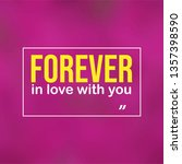 forever in love with you. love... | Shutterstock .eps vector #1357398590