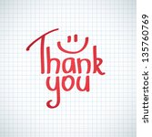 thank you inscription  hand... | Shutterstock .eps vector #135760769