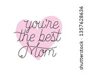 mom you are the best label icon | Shutterstock .eps vector #1357628636