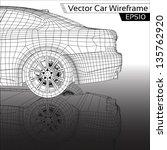 car wireframe   eps10 vector | Shutterstock .eps vector #135762920