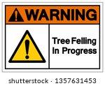 warning tree felling in... | Shutterstock .eps vector #1357631453
