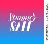summer sale calligraphy. hand... | Shutterstock .eps vector #1357631603