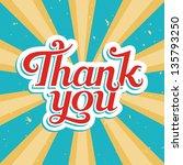 thank you  vector illustration... | Shutterstock .eps vector #135793250