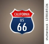 route 66 sign. california sign. ... | Shutterstock .eps vector #1358185136