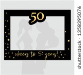 fifty and fabulous   50th... | Shutterstock .eps vector #1358395076