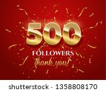 500 followers celebration... | Shutterstock .eps vector #1358808170