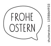 frohe ostern its mean happy... | Shutterstock .eps vector #1358864933