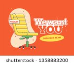 we want to you join us team and ... | Shutterstock .eps vector #1358883200
