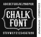 chalk alphabet font. hand drawn ... | Shutterstock .eps vector #1358894003