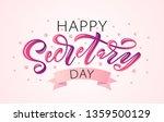 happy secretary day hand... | Shutterstock .eps vector #1359500129