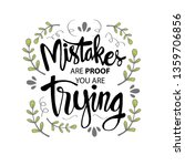 mistakes are proof that you're...   Shutterstock .eps vector #1359706856