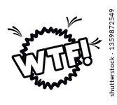 wtf comic words in speech... | Shutterstock .eps vector #1359872549
