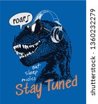 stay tuned slogan with dinosaur ... | Shutterstock .eps vector #1360232279